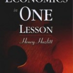 Hazlitt's Great Book — Economics in One Lesson