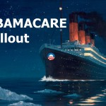 Scorecard For The ObamaCare Debacle
