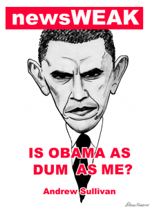Obama dumb as me, andrew sullivan 4 blog